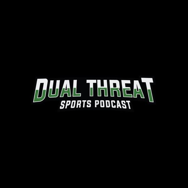 The Dual-Threat Sports.com Podcast