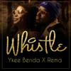 Ykee Benda - Whistle (feat. Rema) artwork