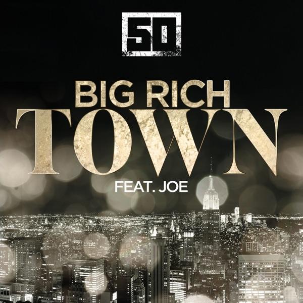 Big Rich Town (feat. Joe) - Single