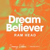 Dream Believer/RAM HEADジャケット画像