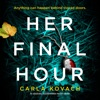 Her Final Hour: An absolutely unputdownable mystery thriller: Detective Gina Harte, Book 2 (Unabridged) AudioBook Download