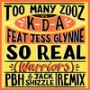 So Real Warriors PBH Jack Shizzle Remix feat Jess Glynne Single