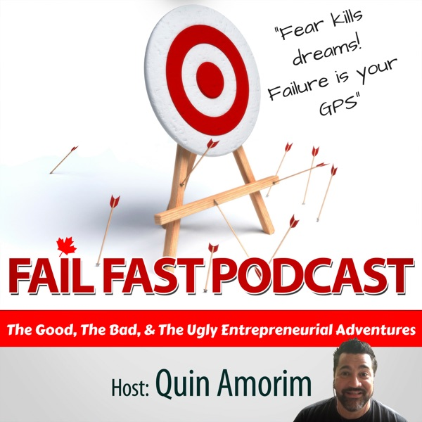Fail Fast Podcast - Entrepreneurs, Failures and Lessons Learned