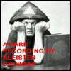 Aleister Crowley - A Rare Recording of Aleister Crowley  artwork