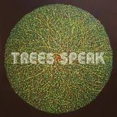 Trees Speak - Soul Machine