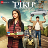 Anupam Roy - Piku (Original Motion Picture Soundtrack) artwork