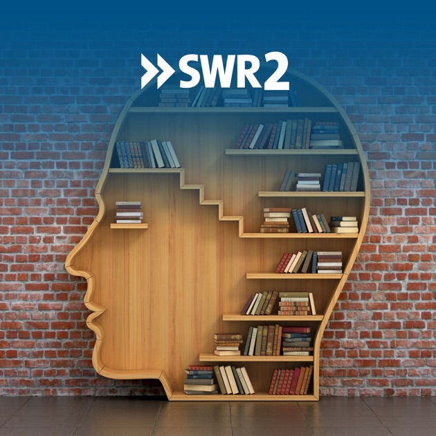 Swr2 Wissen By Swr On Apple Podcasts