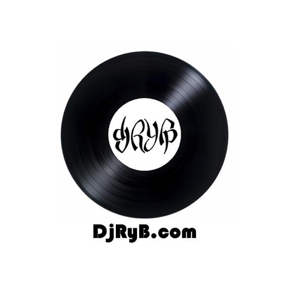 Dj RyB's Podcast