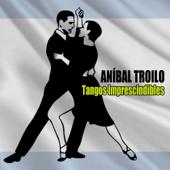 Tangos Imprescindibles