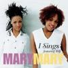 I Sing EP, Mary Mary