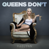 Download RaeLynn - Queens Don't