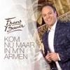 Kom Nu Maar In M n Armen - Frans Bauer mp3