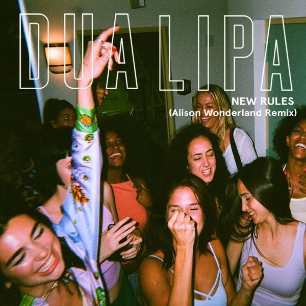 Dua Lipa - New Rules (Alison Wonderland Remix) - Single
