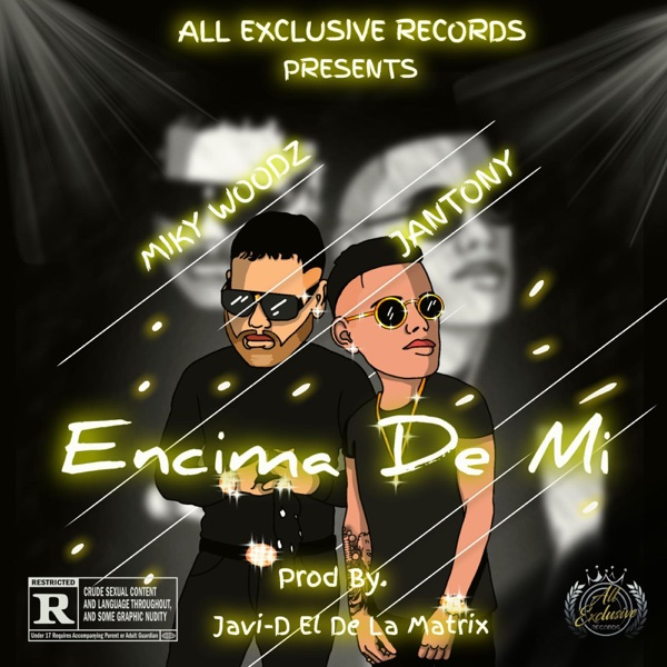 Encima De Mi (feat. Miky Woodz) - Single
