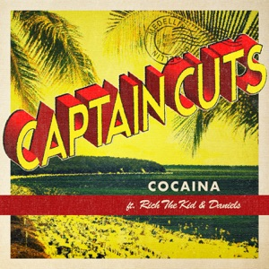 Cocaina (feat. Rich the Kid & Daniels) - Single Mp3 Download