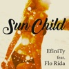 Sun Child (feat. Flo Rida) - EP ジャケット写真