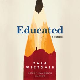 Educated: A Memoir (Unabridged) audiobook