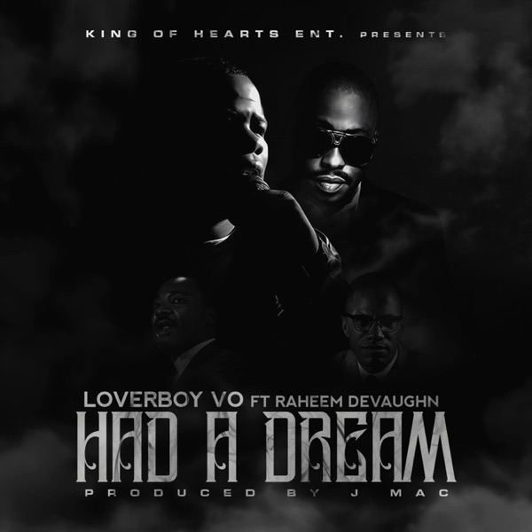 Had a Dream (feat. Raheem DeVaughn) - Single