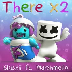 View album There X2 (feat. Marshmello) - Single