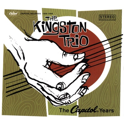 The Capitol Years - The Kingston Trio