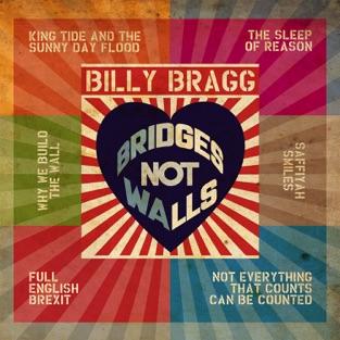Bridges Not Walls – EP – Billy Bragg