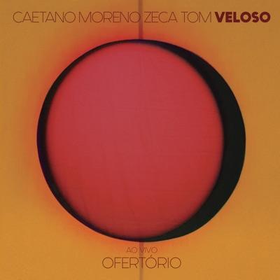 Ofertório (feat. Tom Veloso) [Ao Vivo] - Caetano Veloso