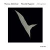 Paganini: 24 Capricci Per Violino Solo, Op. 1 - Thomas Zehetmair