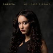 My Heart's Grave - Faouzia - Faouzia