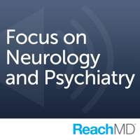 Podcast cover art for Focus on Neurology and Psychiatry