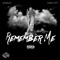 Remember Me (feat. RVSHVD) - King Pitt lyrics