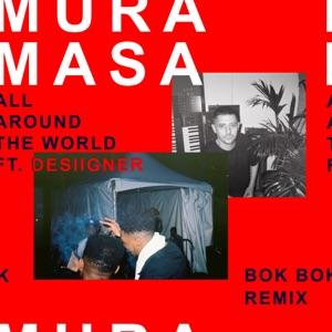All Around the World (Bok Bok Remix) [feat. Desiigner] - Single Mp3 Download
