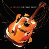 Lee Ritenour's 6 String Theory - Am I Wrong
