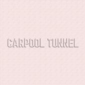Carpool Tunnel - Impressions