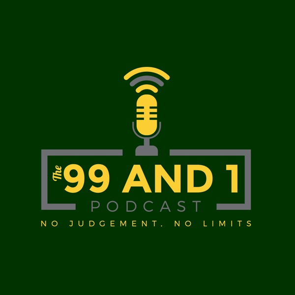 The 99 and 1 Podcast