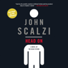 John Scalzi - Head On (Narrated by Wil Wheaton) (Unabridged)  artwork