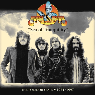 Sea of Tranquility (The Polydor Years 1974 - 1997) - Barclay James Harvest