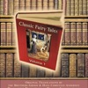 Classic Fairy Tales, Volume 1 (Unabridged)