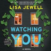 Watching You (Unabridged) - Lisa Jewell Cover Art