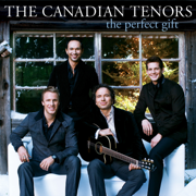 The Perfect Gift (US Version) - The Canadian Tenors - The Canadian Tenors
