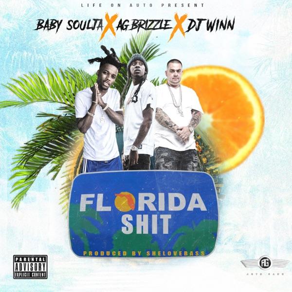 Florida Shit (feat. Baby Soulja & DJ Winn) - Single