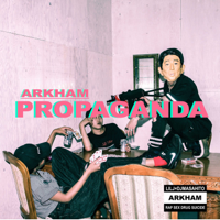 ARKHAM - PROPAGANDA artwork