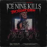 The Silver Scream, ICE NINE KILLS