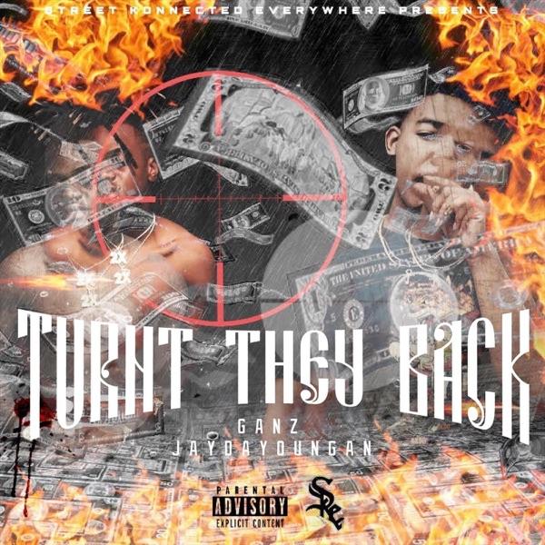 Turnt They Back (feat. JayDaYoungan) - Single