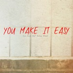 You Make It Easy (feat. Anthony Aldean) - Single