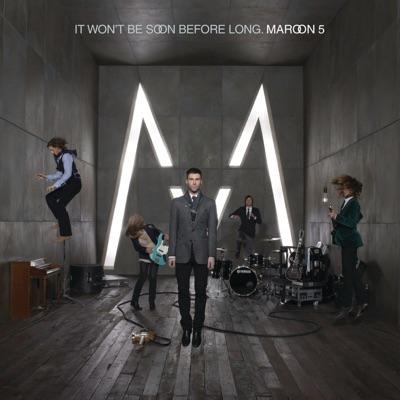 It Won't Be Soon Before Long (Bonus Track Version) - Maroon 5