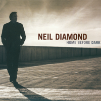 Neil Diamond - Home Before Dark artwork