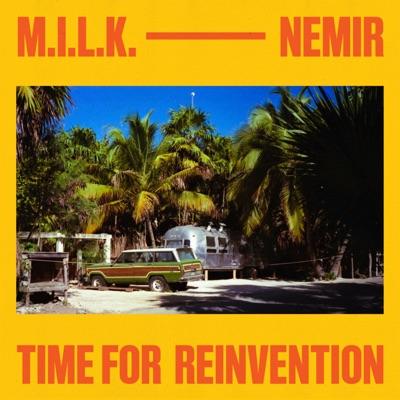 M.I.L.K. & NEMIR