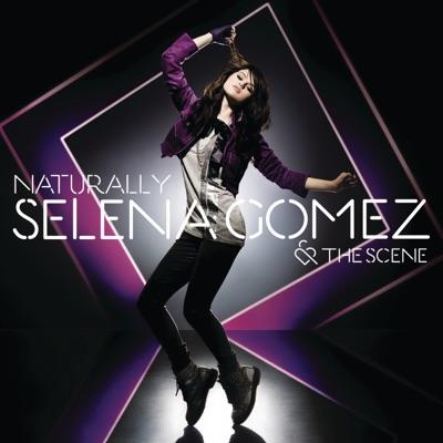 Naturally - EP - Selena Gomez & The Scene