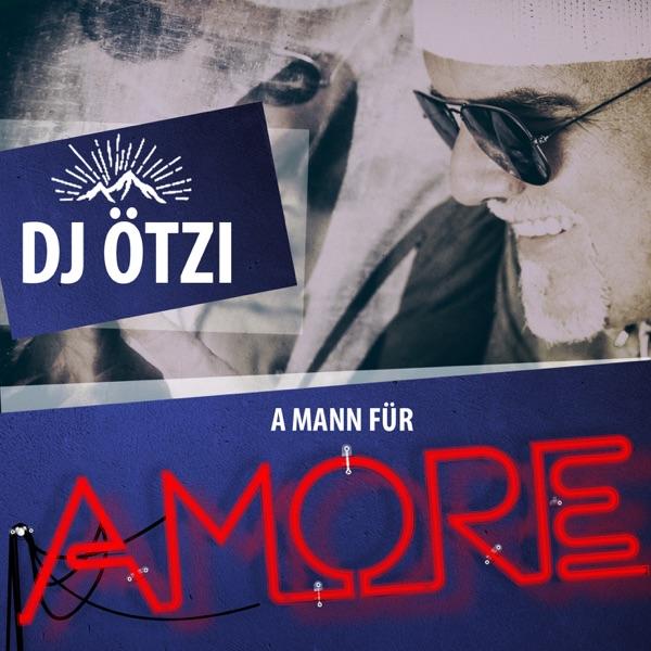DJ Ötzi mit A Mann für Amore