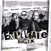 Explícale (feat. Cosculluela & Brytiago) [Remix] - Single Mp3 Download